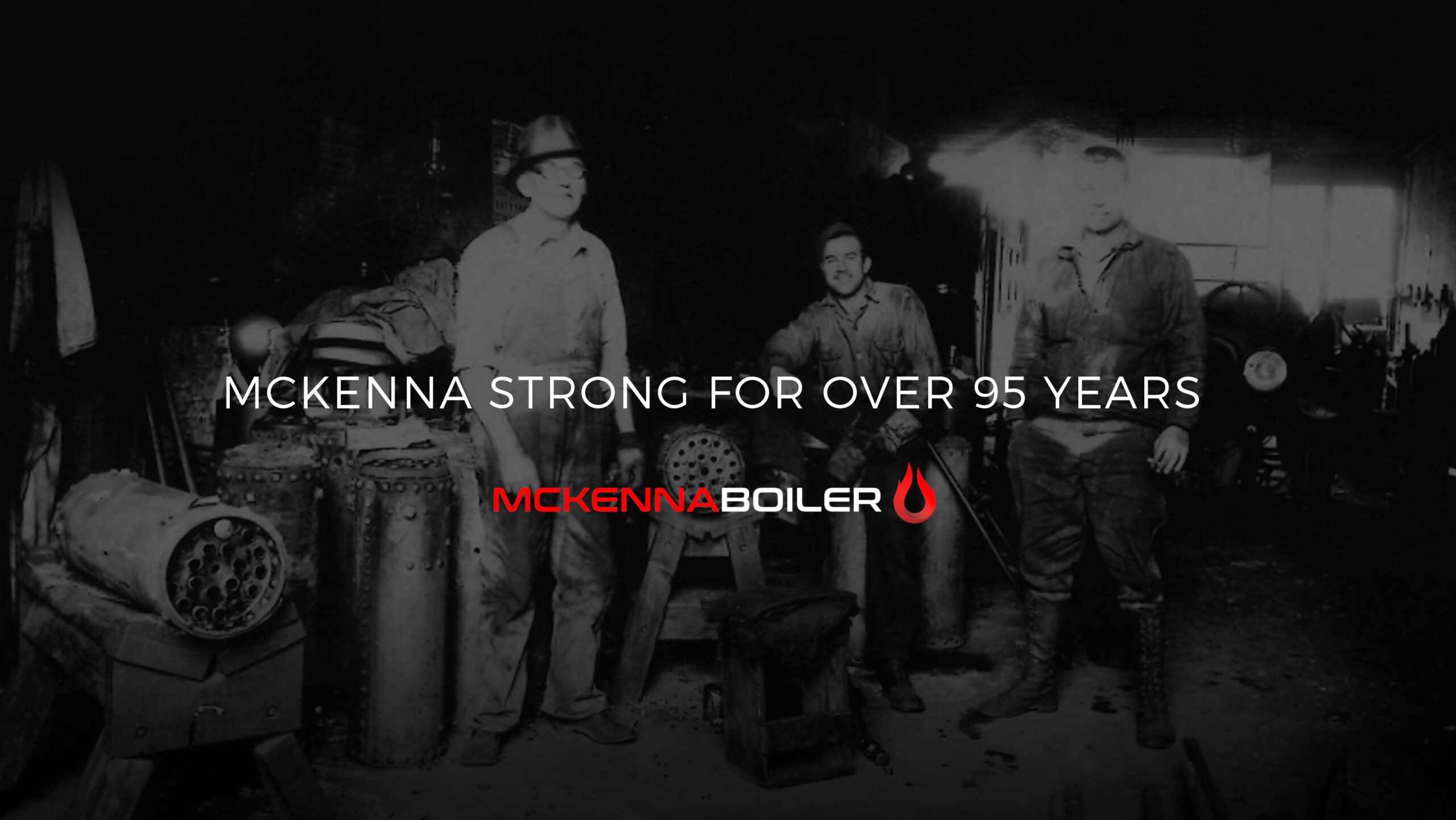 McKenna Strong for over 95 Years